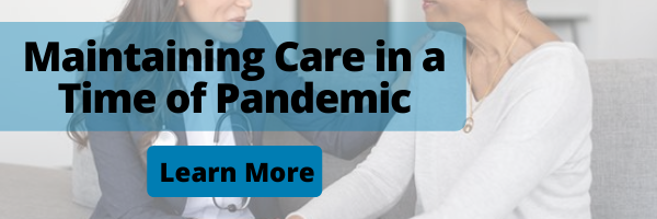 Maintaining Care in a Pandemic