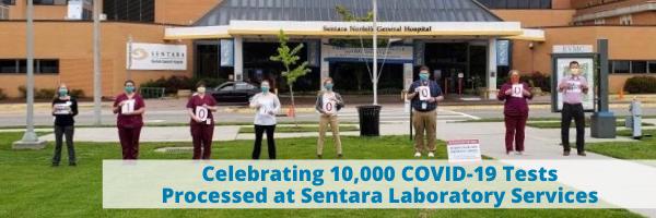 Celebrating 10,000 COVID-19 tests processed at Sentara laboratories